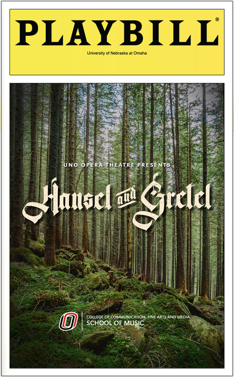 https://www.unomaha.edu/college-of-communication-fine-arts-and-media/news/2021/04/hansel--gretel-playbill-cover.png