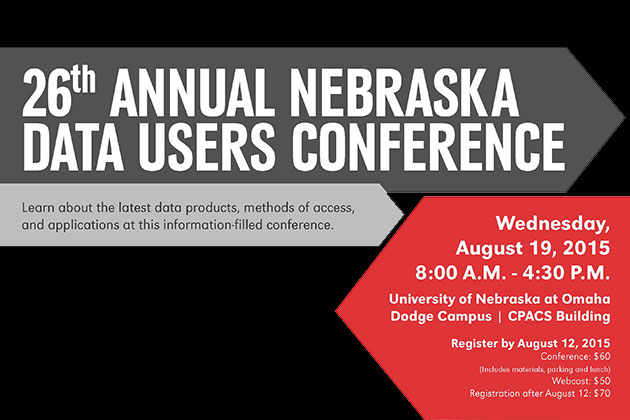 26th Nebraska Data Users Conference - August 19 - Register Now!