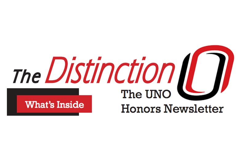 "Masthead for UNO Honors Program newsletter ""The Distinction"""