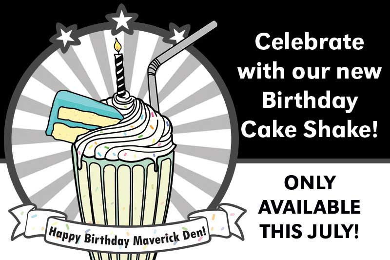 Celebrate Maverick Dens First Birthday With New Specials
